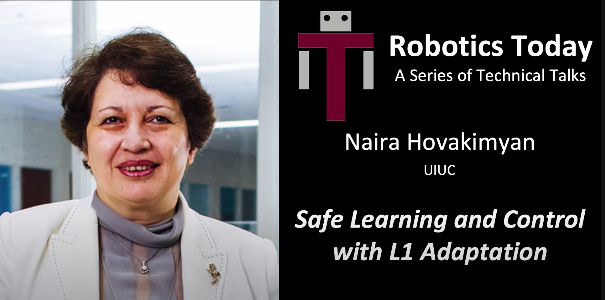 "Robotics Today:  ""Safe Learning and Control with L1 Adaptation"""